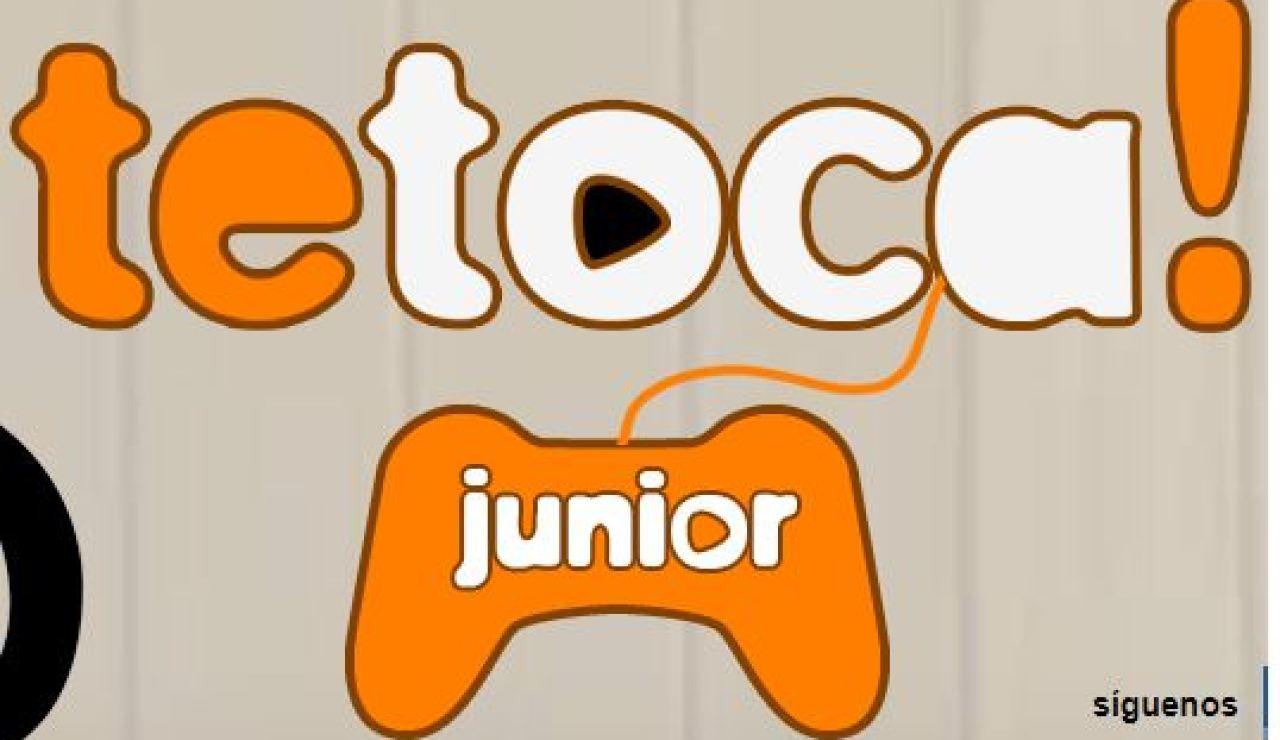 Te Toca Junior